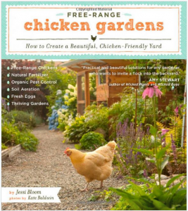 Free Range Chicken Gardens - Jessi Bloom