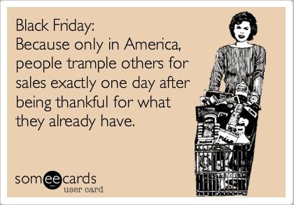 Dear Black Friday Shoppers: Knock It Off Already