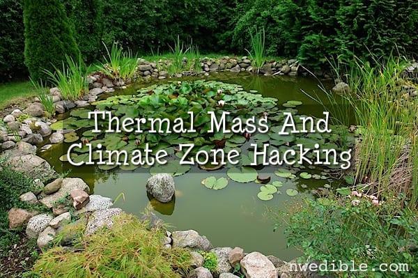 Themal Mass, Gardening, Climate Zones