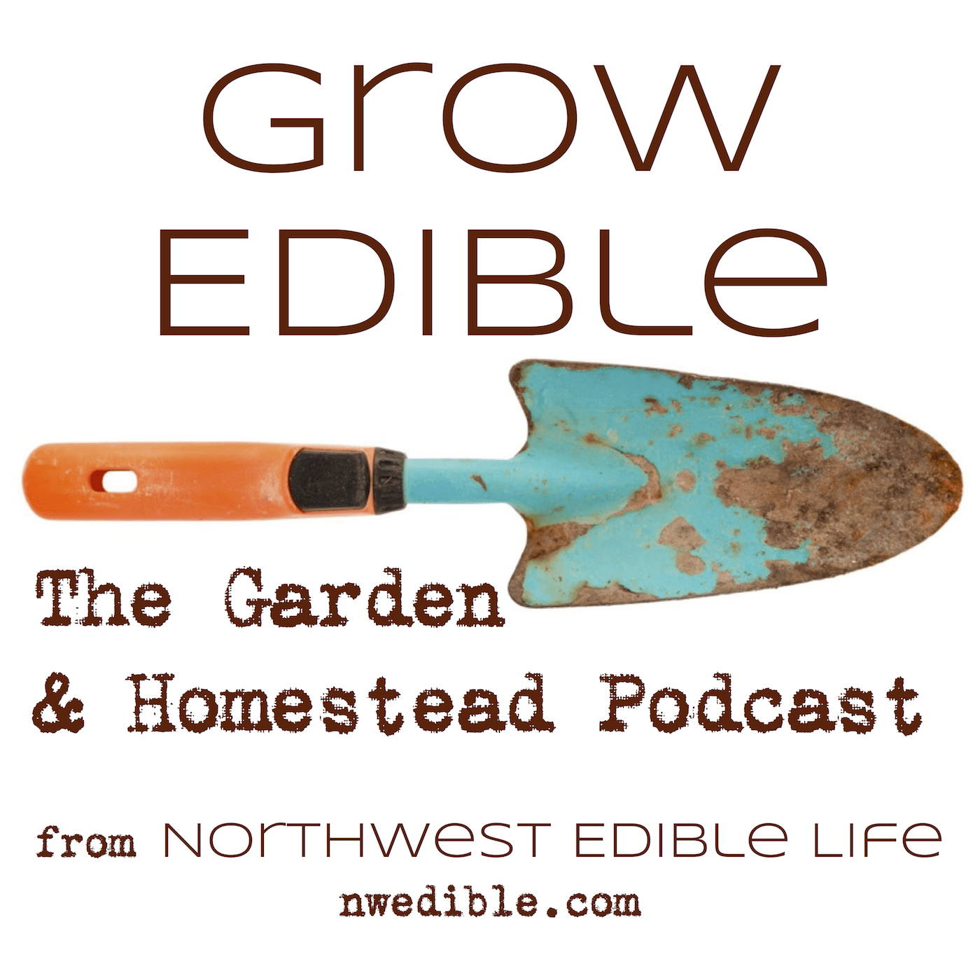Grow Edible from Northwest Edible Life