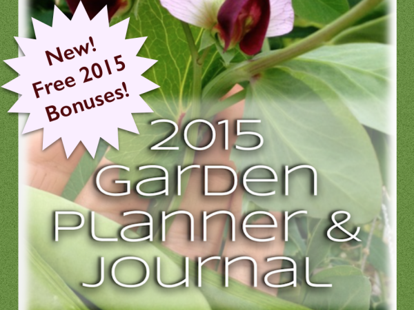 Get Your Garden Organized This Year: 2015 Garden Planner Available Now