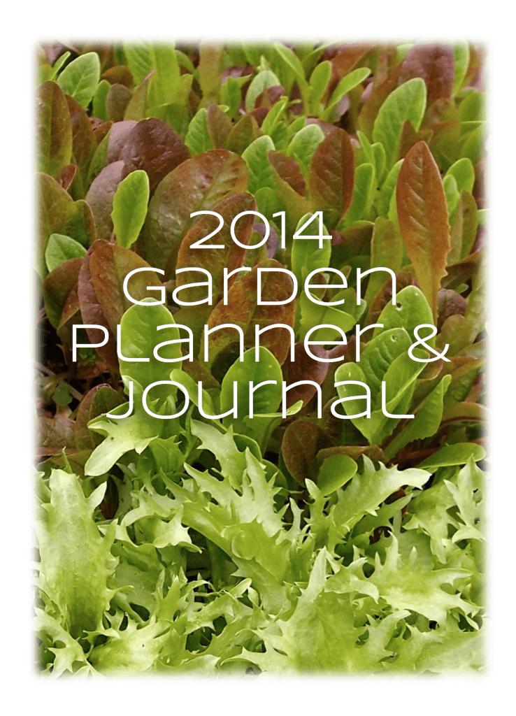 2014 Garden Planner & Journal