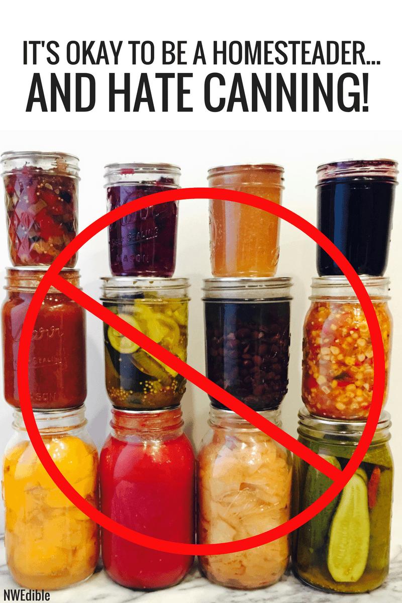 Homesteader hates canning